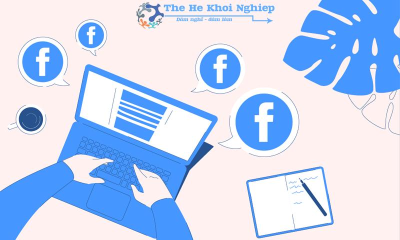 Facebook luôn là một kênh tìm kiếm các cơ hội để gia tăng doanh số